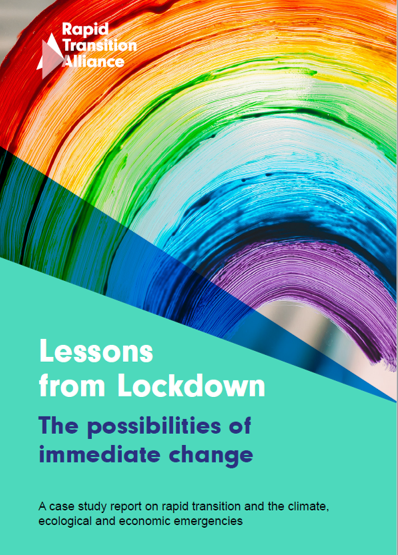 Report cover - Lessons from Lockdown: The possibilities of immediate change. Image of a rainbow painted on glass, above a turquoise block of colour